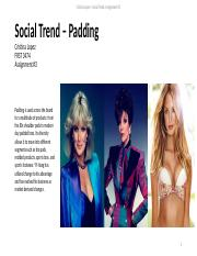 Assignment 3 - Social Trend Padding.pptx