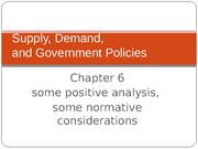 Chapter 6 Supply, Demand, Government Policies
