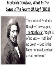 Main Points-Frederick Douglass, What to the Slave Is the Fourth of July.ppt