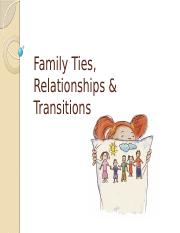 Lecture 13_Family Ties Relationships & Transitions_11March2016