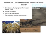 Lect 13 to 14 Catchments P Eutroph