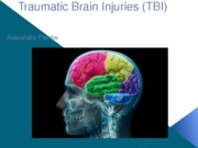 Traumatic Brain Injuries (TBI)