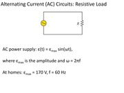 PHYS 1801_Lecture 23 and 24_AC Circuits