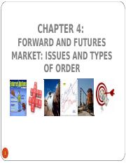 Chapter_4_Forward and Futures Market: Issues & types of orders