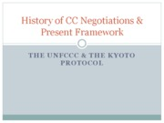 History of CC Negotiations & Present Framework