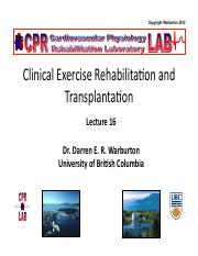 Lecture 16 Clinical Exercise Rehabilitation and Transplantation Handouts.pdf