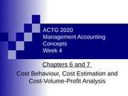 ACTG2020_Cianflone_Week4_Ch 6 and 7_Cost Behaviour and CVP