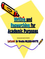 2011 Lecture 2Writing and Researching for Academic Purposes.ppt
