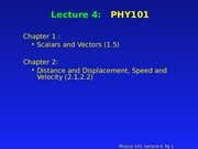 PHY 101 Lecture 4