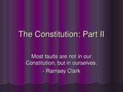 The Constitution Part II
