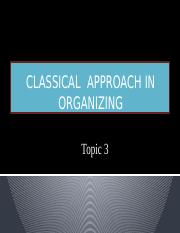 Topic 3 - Classical Approach.pptx