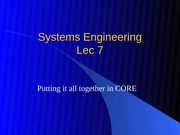 Lec 7 - Putting it all together in CORE