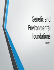 Genetic and Environmental Foundations Student Slides.pptx