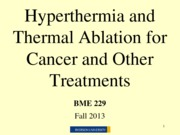 7_Hyperthermia and Thermal Ablation for Cancer and Other Treatments_ClickerQuestionsRemoved
