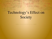 Sociology Powerpoint Technology's Effect on Society