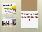 Training and Development 100715.pptx