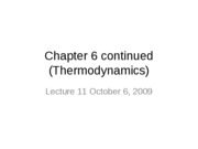 Lecture 11 (10am) Chapter 6 (Thermodynamics) October 6 2009