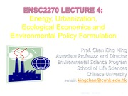 ENSC2270 Lecture 4 Climate Change, Urbanization and Energy Policy Formulation 2015