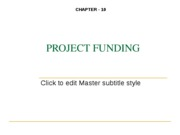 Ch. 10 PROJECT FUNDING