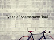 Types of Assessment Tool V2.0