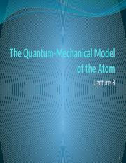 Lecture 3 Quantum-Mechanical Model of the Atom-SG.pptx