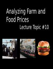 Student Lecture #10  Analyzing Farm and Food Prices.ppt