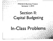 FINS1613.Section II.Capital Budgeting.In-Class Problem Solution.9 Apr 2013.Part 1