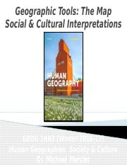 GEOG 1HA3 - Winter 2017 - Lecture 04 - Geographic Tools - The Map - Social _ Cultural Interpretation