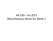 AA 320 Miscellaneous Notes Week #1