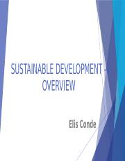 SUSTAINABLE DEVELOPMENT - OVERVIEW - ELIS CONDE - V1.pptx