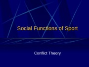 4) Social Functions  Conflict