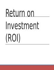 Return On Investment ROI.pptx