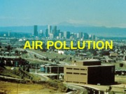 7. AIR POLLUTION
