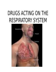 DRUGS ACTING ON THE RESPIRATORY SYSTEM (12th)