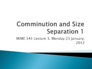 Lecture 3 - Intro to comminution and sizing