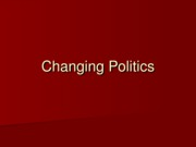 Lecture 23 - Changing Politics