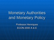 17 Monetary authorities and monetary policy