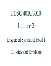 Lecture 3 Dispersed System I Colloids and Emulsion (1)