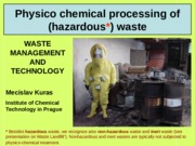 9) physical-chemical processing of waste