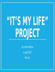 It's My Life Project.pptx