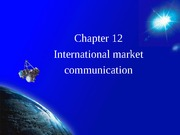 Chapter12 International market communication