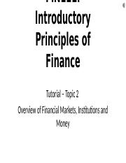 Online tutorial-Topic 2 Overview of Financial Markets, Institutions and Money.pptx