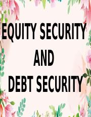 EQUITY-SECURITY-AND-DEBT-SECURITY.pptx