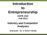 ENTR_2101_Industry_&_Competitive_Analyses_Fall_2013