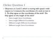 Clicker Questions Lectures 1-5
