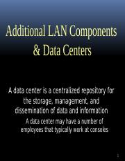 MIS 325 LAN Components & Data Centers