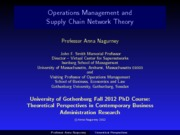Nagurney-Fall-PhD-Operations-Management-Course-Supply-Chain-Networks-Gothenburg-University