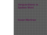 isa lit- final Vanguardismo vs Spoken Word