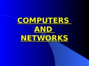 COMPUTERS AND NETWORKS 1
