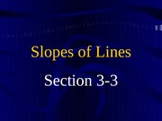 3-3 Slopes of Lines